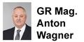 Gemeinderat Mag. Anton Wagner